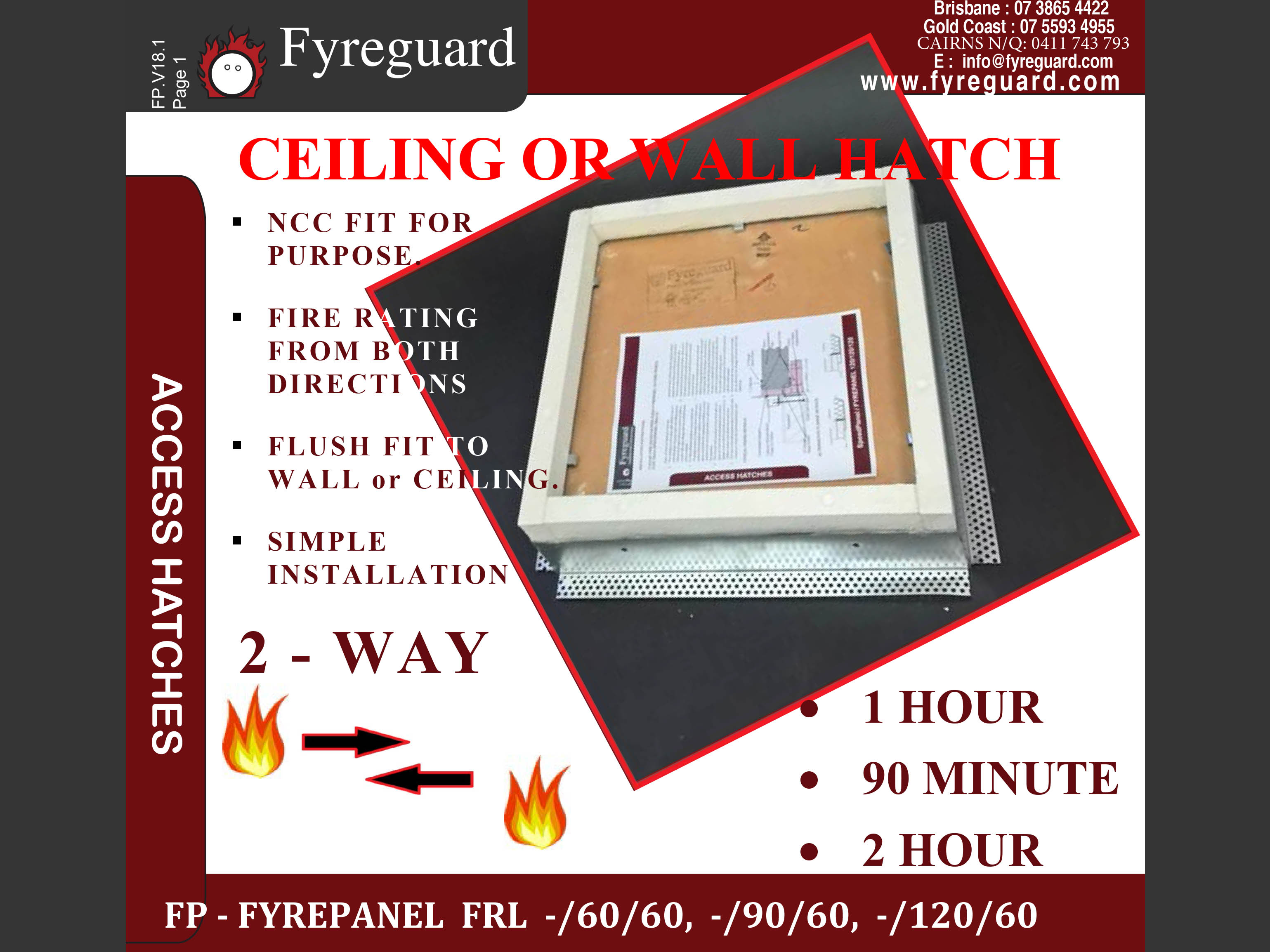 2 Way fire rated - Screw fixed: Ceiling/wall 1 hour, 90 minute & 2 hour FYREPANEL