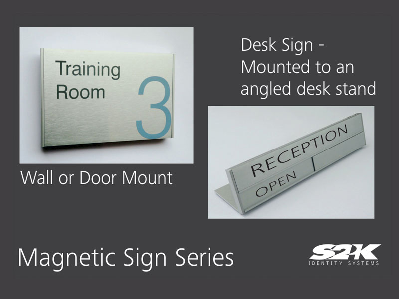 Magnetic Sign Series – Modular, Updateable sign system by S2K Identity Systems
