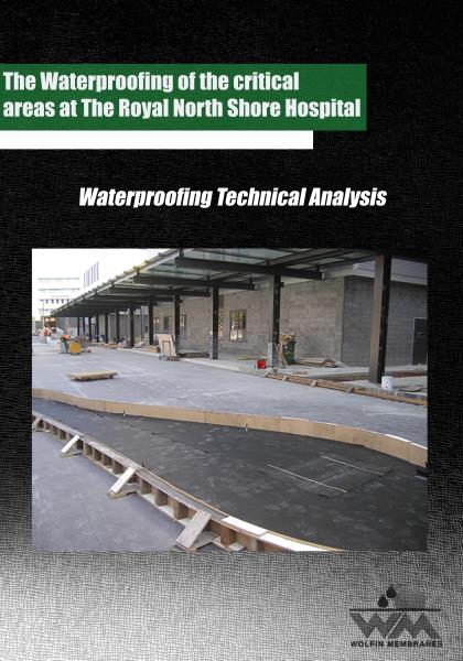 The Waterproofing of the critical areas at The Royal North Shore Hospital