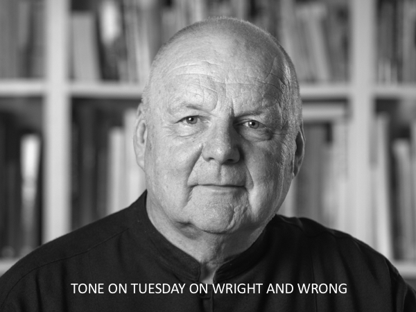 Tone on Tuesday: On Wright and Wrong