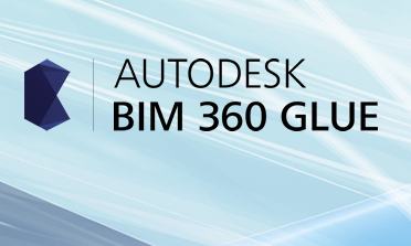 Autodesk Bim 360 Glue Helps Streamline Design And