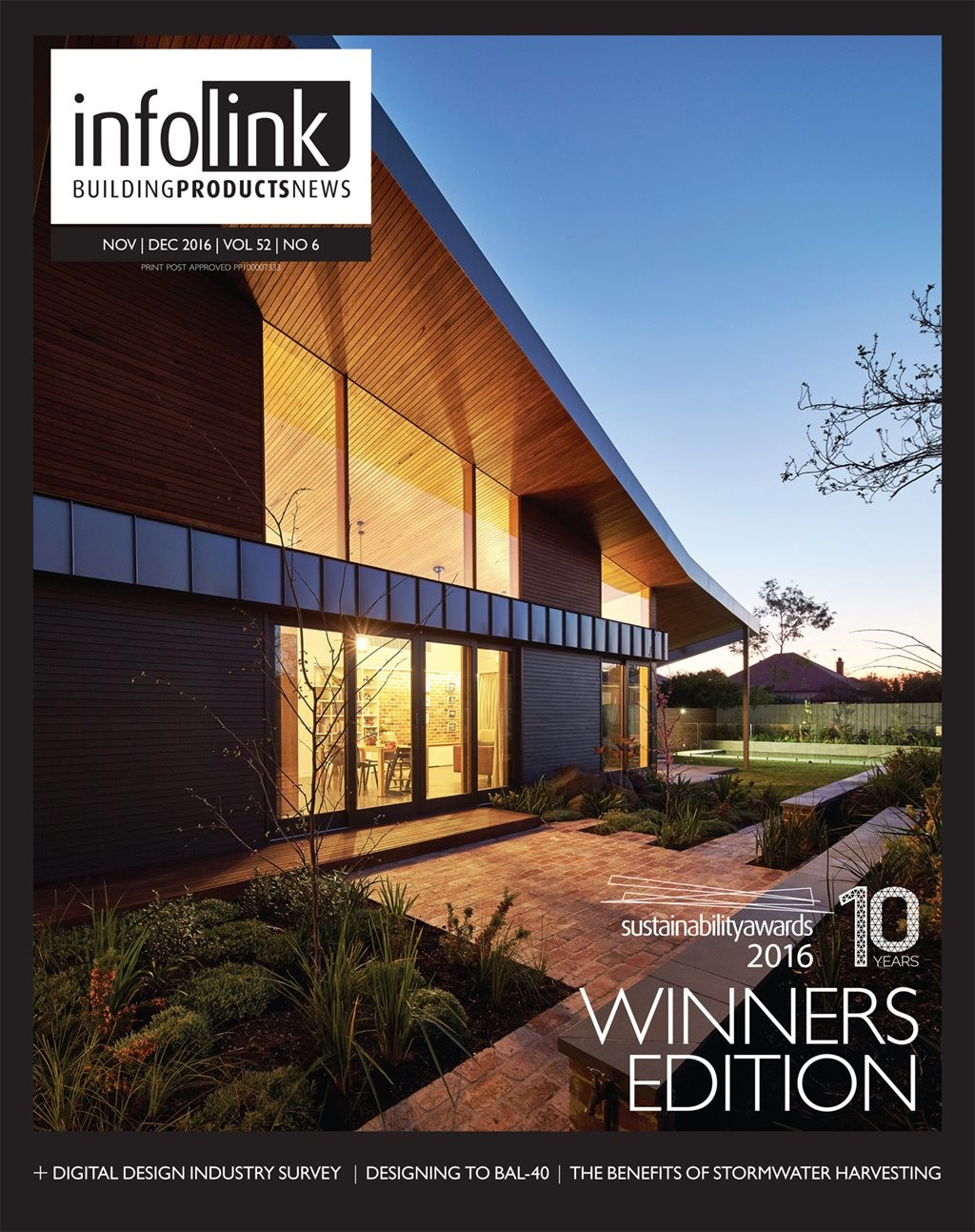 On the cover:  Yarraville Garden House by Guild Architects one of the winners from the 2016 Sustainability Awards announced on 13 October in Sydney (more on page 41). Photography by Peter Bennetts