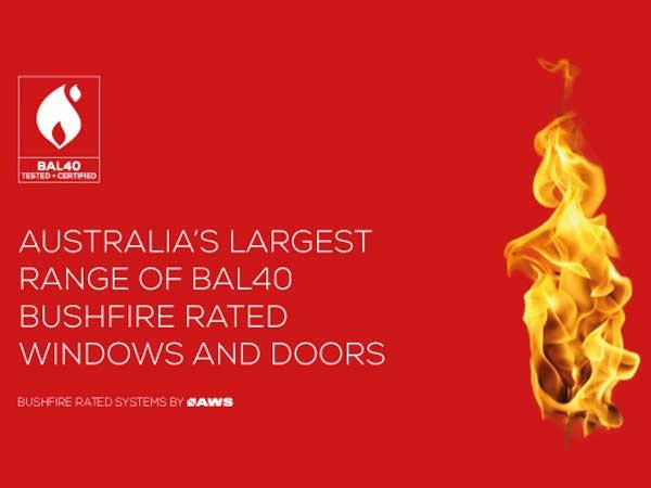 AWS' aluminium windows and doors meet the BCA requirements for bushfire compliance