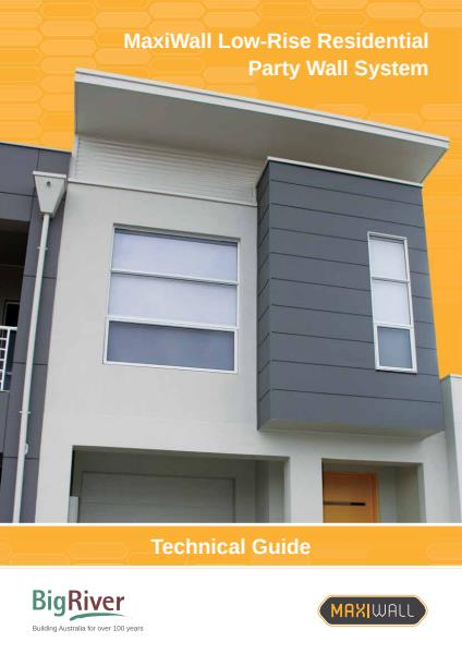 Big River Group Maxiwall Low-Rise Residential Technical Guide - Partywall