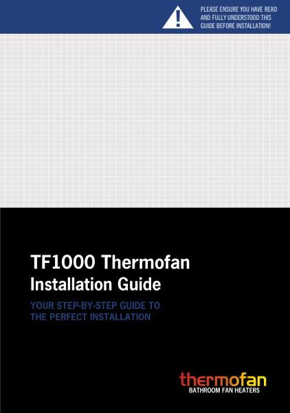 Thermofan 1000 installation guide