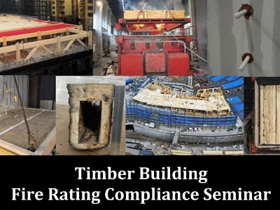 Timber Building Fire Rating Compliance Seminar